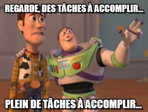 Plein de tâches à accomplir