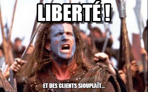 La liberté c'est bien mais des clients c'est mieux !