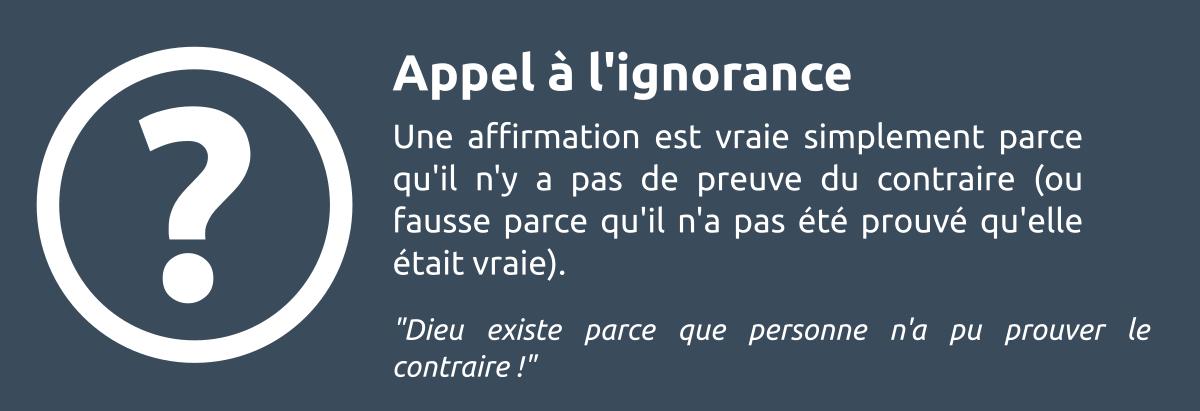 Sophisme - Appel à l'ignorance'