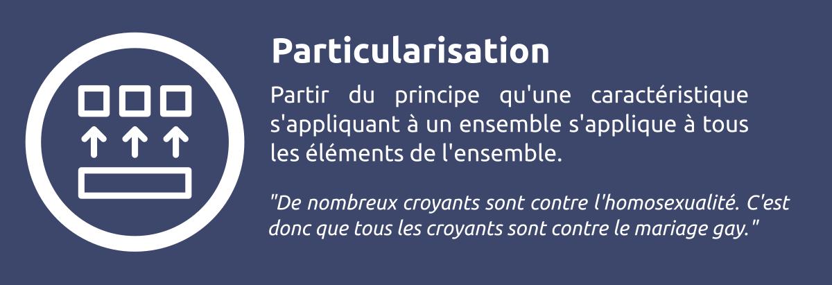 Sophisme - Particularisation